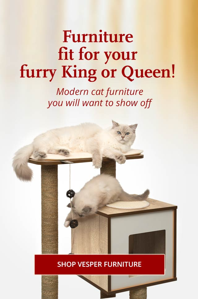 Furniture fit for your furry King or Queen - Vesper furniture