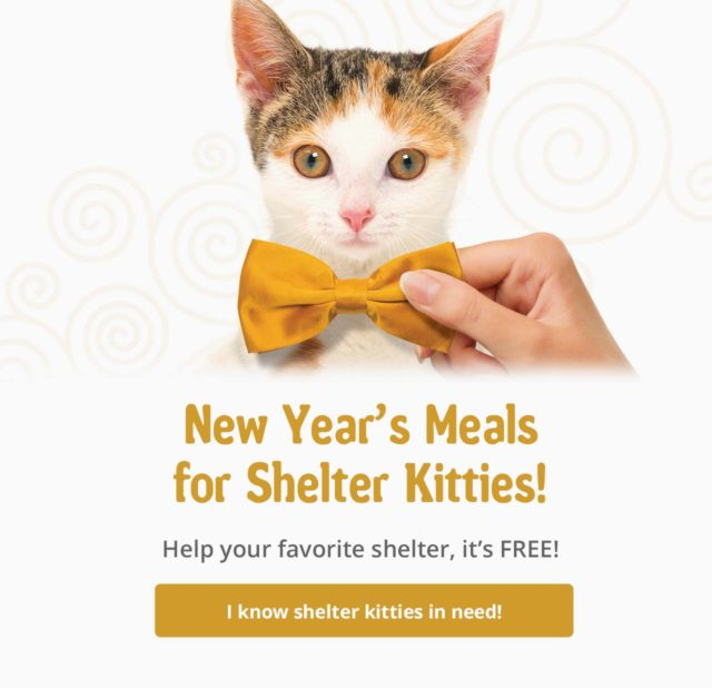 New year's meals for shelter kitties! Help your favorite shelter, it's Free! I know shelter kitties in need!